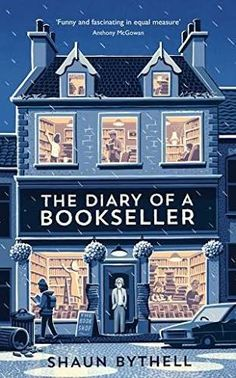 Monthly reading: The Diary of a bookseller by Shaun Bythell