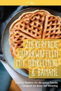 Zuckerfreie Quarkwaffeln | Baby-led Weaning | BLW | Familientisch | mit Dinkelmehl und Banane | Rezept