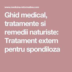 Ghid medical, tratamente si remedii naturiste: Tratament extern pentru spondiloza Alter, Medicine
