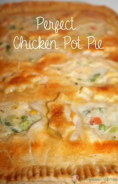 Homemade Chicken Pot Pie Casserole Recipe - A chicken dinner casserole baked in your oven. One of our family favorites! Learn how to make the PERFECT Chicken Pot Pie from start to finish! Chicken Pot Pie Casserole, Best Chicken Pot Pie, Perfect Chicken, Chicken Recipes, Chicken Pot Pie Crust, Chicken Pot Pie Recipe Pioneer Woman, Chicken Pot Pie Recipe Crescent Rolls, Creamy Chicken Pot Pie Recipe, Casserole Recipes