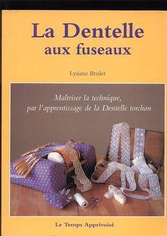 ISSUU - Lysiane Brulet - La Dentelle aux Fuseaux vol (Bobbin lace in french) Tunisian Crochet Patterns, Bobbin Lace Patterns, Book Crafts, Diy And Crafts, Lacemaking, Embroidery Techniques, Pattern Books, Make It Simple, Crochet Hats