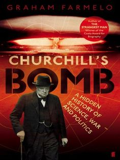 Churchill's Bomb reveals a new aspect of the great Prime Minister's life, so far completely neglected by historians: his relations with his nuclear scientists, and his management of Britain's policy on atomic weapons.