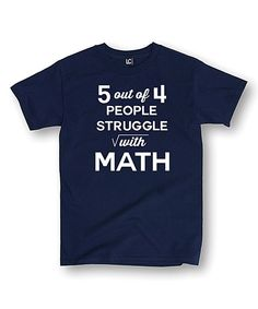 Look at this Navy 'Struggle With Math' Tee on #zulily today!