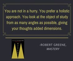 #Mastery Quotes by Robert Greene  The book examines the lives of great historical figures—such as Charles Darwin, Mozart, and Henry Ford—and contemporary leaders—such as Paul Graham and Freddie Roach—and distills the traits and universal ingredients that made them masters