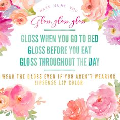 Glossy gloss is your BFF. Use it often.  Heather Ramsey Distributor #190463 Www.senegence.com/lipprimpprettywithheather