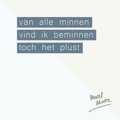 #merelmorre  merel morre Quotable Quotes, Qoutes, Say More, Puns, Make Me Smile, Favorite Quotes, Quotations, Texts, Poetry