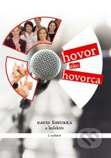 Hovor ako hovorca (David Simurka a kolektiv)