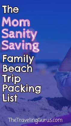 The Essential Family Beach Trip Packing List  Coming up with a family beach trip packing list can be a bit challenging especially when you have kids. Don't worry - I've got you covered - here's what you need for your family beach vacation