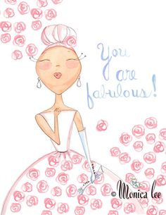 You are simply fabulous