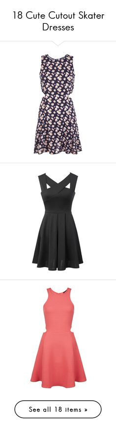 """""""18 Cute Cutout Skater Dresses"""" by polyvore-editorial ❤ liked on Polyvore featuring skaterdress, dresses, vestidos, clearance, petite, blue cut out dress, blue skater dress, miss selfridge, daisy dress and blue cutout dress"""