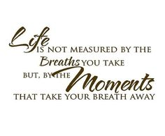 Life is Not Measured by the Breaths We Take by openheartcreations, $32.00