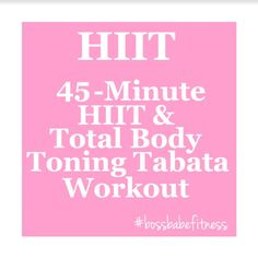 45 Minute HIIT & Total Body Toning Tabata Workout - High Intensity Interval Training Workout ---> https://www.youtube.com/watch?v=Vy9WKyN1rig&index=46&list=PL5lPziO_t_ViN5Mu1b17pTIGHfHgXf_Bi