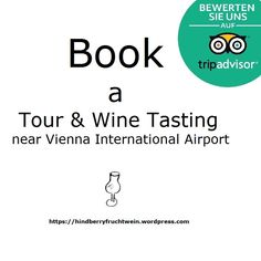 Book a Tasting in the winery Cocktails, Vienna Austria, Travel Trip, Wine Tasting, Chart, Books, Wine Gifts, Dessert Wine, Fruit Juice