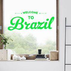 Look! My DIY : Welcome to Brazil wall sticker , free shipping 2016 | diythinker.com