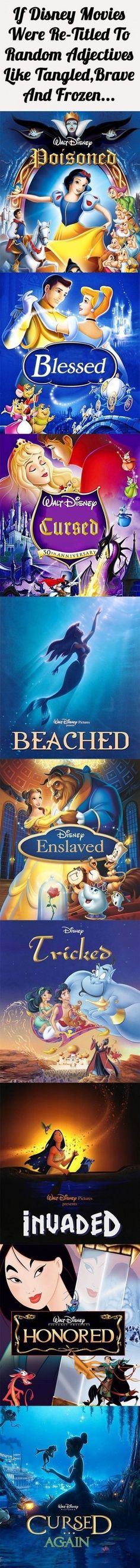 If Disney movies were re-titled to adjectives like Tangled, Brave, and Frozen #LOL #Hilarious
