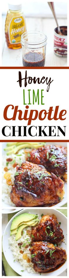 Honey Lime Chipotle Chicken is sticky, spicy, and sweet, and is ready in 30 minutes!