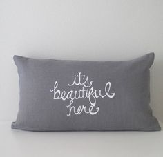 Pillow Cover  Cushion Cover  It's Beautiful by SweetnatureDesigns, $28.00