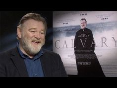 """Calvary star Brendan Gleeson: """" I've always felt there's something inherently psychopathic about joining the army in peace time. As far as I'm concerned, people join the army to find out what its like to kill someone. I hardly think that's an inclination that should be encouraged in modern society, do you? '"""