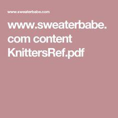 www.sweaterbabe.com content KnittersRef.pdf