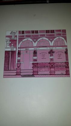 Painting I made for a friend. Of a historic ( now restaurant) building front. In her fave colour ....pink :)