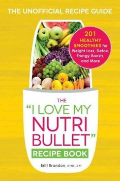 Buy The I Love My NutriBullet Recipe Book by Britt Brandon at Mighty Ape NZ. Delicious smoothie recipes for ultimate health! Get ready to find even more reasons to love your NutriBullet! This recipe book offers 200 delicious s. Healthy Detox, Healthy Smoothies, Healthy Drinks, Healthy Snacks, Healthy Recipes, Diet Drinks, Healthy Tips, Healthy Choices, Probiotic Drinks