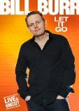 Shop Bill Burr: Let It Go [DVD] at Best Buy. Find low everyday prices and buy online for delivery or in-store pick-up. Funny Comedians, Stand Up Comedians, Stand Up Comics, Bill Burr, Funny Gifts For Men, Laugh At Yourself, Get Tickets, Nice Tops
