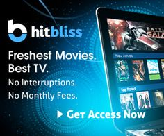 Watch movies and tv shows for FREE with Hitbliss!