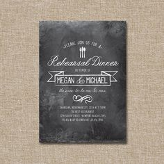 Wedding Rehearsal DInner Invitation, Casual Chalk. Listing is for the digital files only. A matching back can be added for 3 dollars