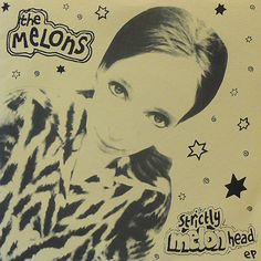 The Melons - Strictly Melon Head