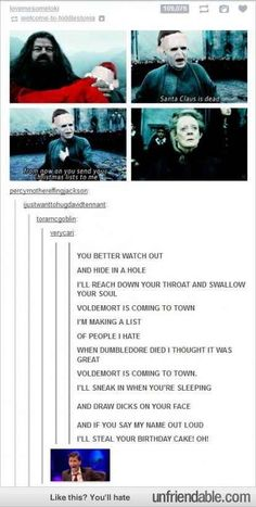 """I totally sang this. Voldemort is coming to town is now my favourite Christmas Carol.   21 Reasons """"Harry Potter"""" Has The Most Dedicated Fandom Ever"""