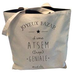 """Tote-Bag réversible """" Joyeux bazar d'une ATSEM trop géniale"""""""