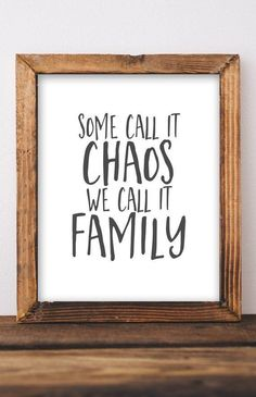 Some call it chaos we call it family Printable Wall Art DIY home decor entryway sign rustic farmhouse print gallery wall living room wall decor