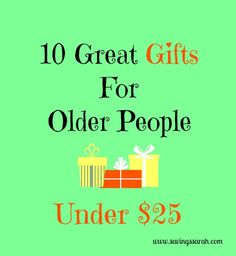 10 great gifts for older people under 25