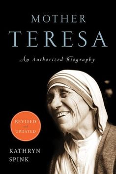Biography on Mother Teresa and her charitable work helping the disenfranchised and sick