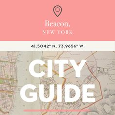 Just 60 miles north of NYC along the Hudson River, you'll find Beacon, a charming-and-hip small town with a population of under 20,000. Home to the renowned contemporary art museum Dia: Beacon, which