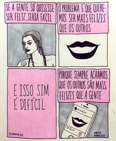 WEBSTA @ quadrinhando - Como dizem, as pessoas querem te ver bem, mas nunca melhor que elas. #tirinhasdoquadrinhando
