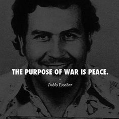 Pablo Escobar Quotes, Sayings, Images & Inspirational Lines Pablo Escobar Series, Pablo Escobar Quotes, Pablo Emilio Escobar, Army Quotes, Boss Quotes, Joker Quotes, Narcos Quotes, 1 Line Quotes, Inspirational Lines