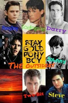 The Outsiders characters. Ponyboy, Sodapop, Darry, Johnny, Steve, Dallas, Two-Bit!!