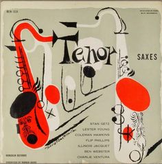 Tenor Saxes   /various artists - art by David Stone Martin