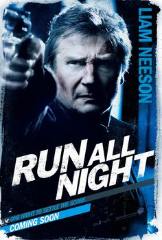 Night Run - Affiche Liam Neeson Liam Neeson, Great Movies, New Movies, Movies And Tv Shows, Famous Movies, Jurassic World, Love Movie, I Movie, Run All Night
