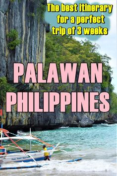 The best itinerary for a perfect trip of 3 weeks in Palawan, Philippines 7 Natural Wonders, Coron Island, Philippines Travel, Philippines Palawan, Asia Travel, Wanderlust Travel, Travel Guides, Travel Tips, Southeast Asia