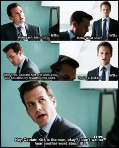 That was definitely one of my favorite scene in suits! trekkie Harvey Specter. :) How many people had noooo idea what he was talking about?