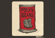 pork'n beans Pork N Beans, Twisted Humor, Deep Thoughts, I Laughed, Decals, Sticker, Funny, Cute, Lol