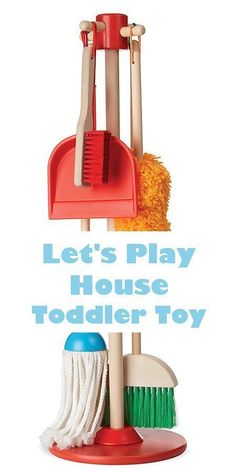 My toddler loves to play with this toy. she had it since she was 18 months and plays with it most days.  Toddler gift - Melissa & Doug Let's Play House Dust! Sweep! Mop! 6-Piece Pretend Play Set  Ad
