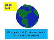 Global Book: Biomes and Environments Around The World by Kristen Paino