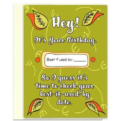 Best if Used By Date - Birthday Card for Friends
