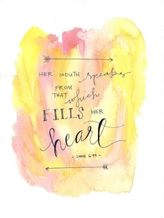 Speak From What Fills Her Heart Watercolor Print by KraftsByKML, $6.00