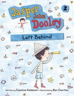 Jasper John Dooley: Left Behind - Kindle edition by Adderson, Caroline, Clanton, Ben. Children Kindle eBooks @ Amazon.com.