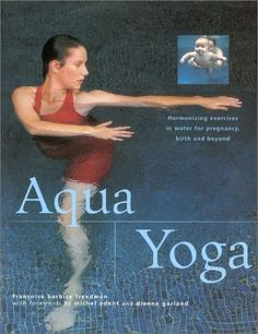 http://exercise-fitness-healthy-living.com/?qpn-pinnable-post=aqua-yoga-harmonizing-exercises-in-water-for-pregnancy-birth-and-beyond-new-age Aqua Yoga features a unique series of exercises developed by the author over many years to combine the therpeutic and buoyant nature of water with the energizing and harmonizing effect of yoga.