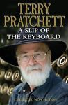 A Slip of the Keyboard: Collected Non-fiction by Terry Pratchett (Hardback,...